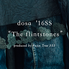 "dosa  '16SS  ""The flintstones"""